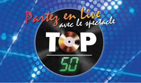 TOP 50 – Le Spectacle